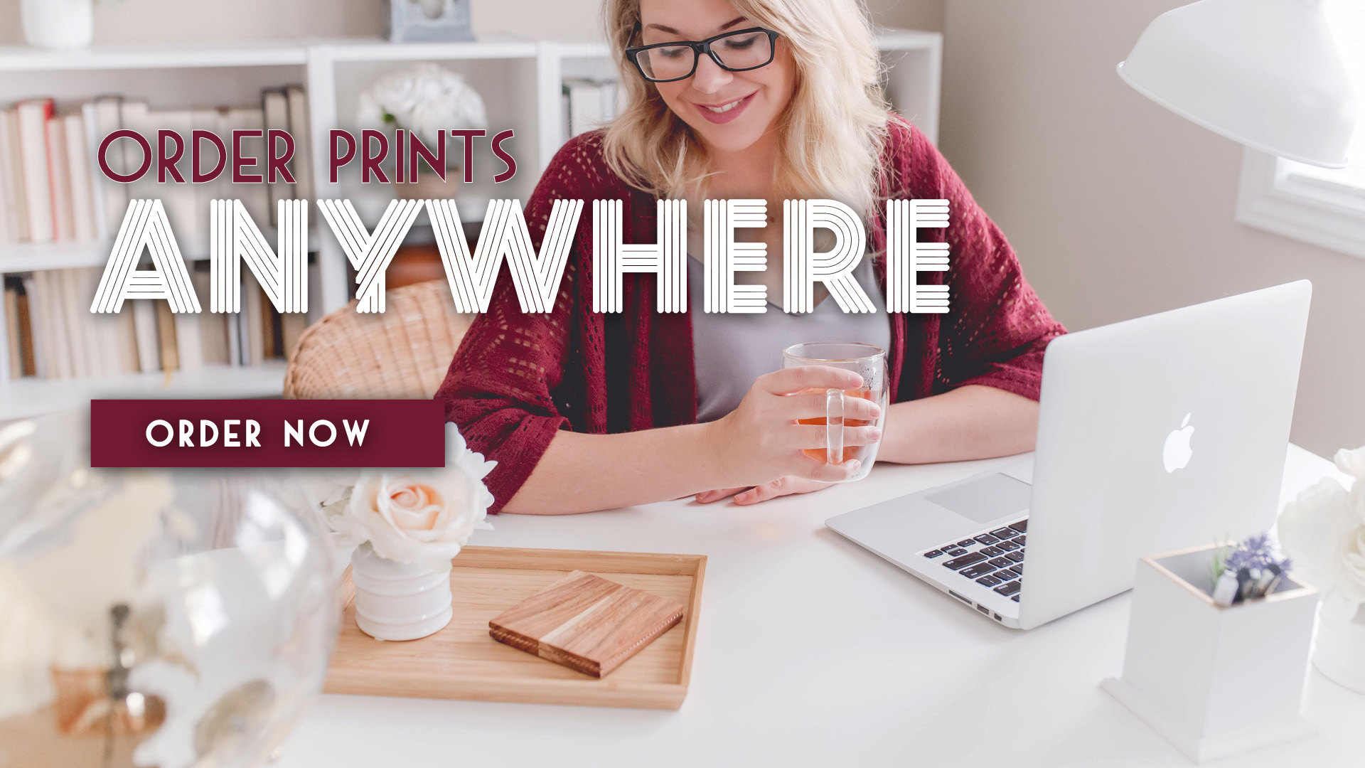 Order Prints Anywhere